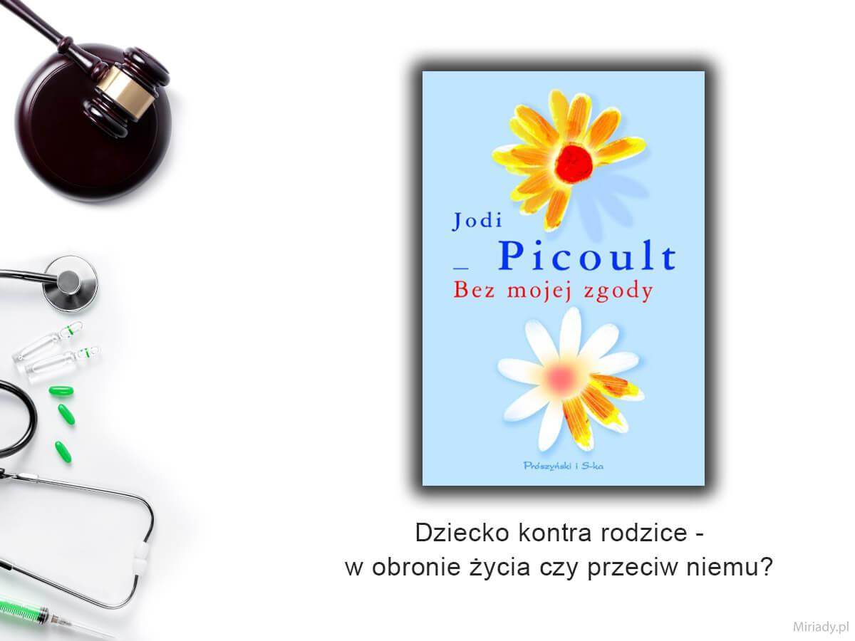 """""""Bez mojej zgody"""" - Jodi Picoult"""