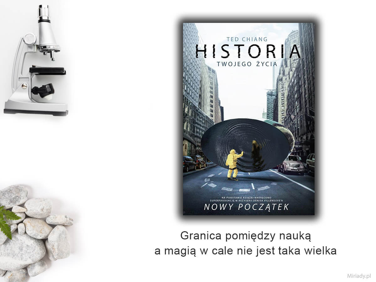 """""""Historia twojego życia"""" – Ted Chiang"""