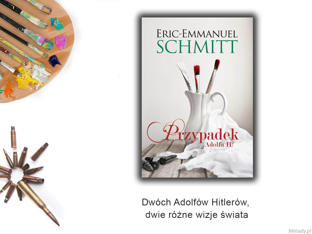 Przypadek Adolfa H. – Eric-Emmanuel Schmitt