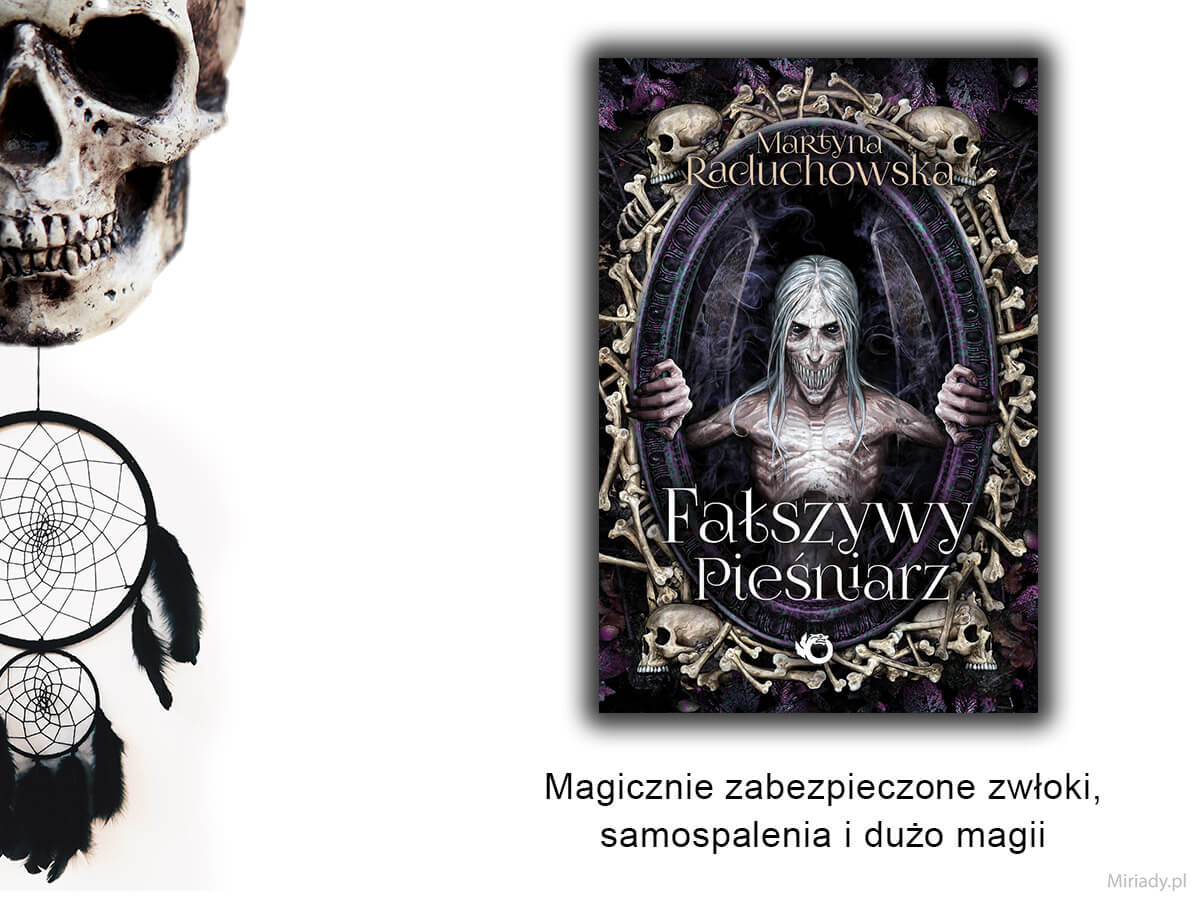 Fałszywy Pieśniarz - Martyna Raduchowska