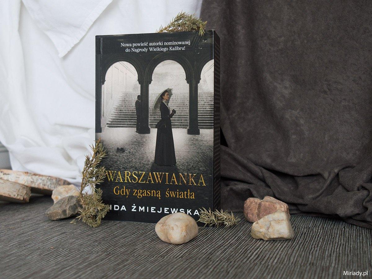 Warszawianka - Gdy gasną światła - Ida Żmiejewska - recenzja