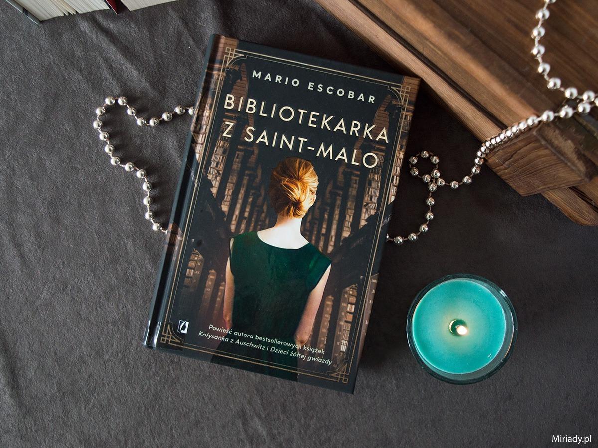 Bibliotekarka z Saint-Malo - Mario Escobar - recenzja - zdjecie