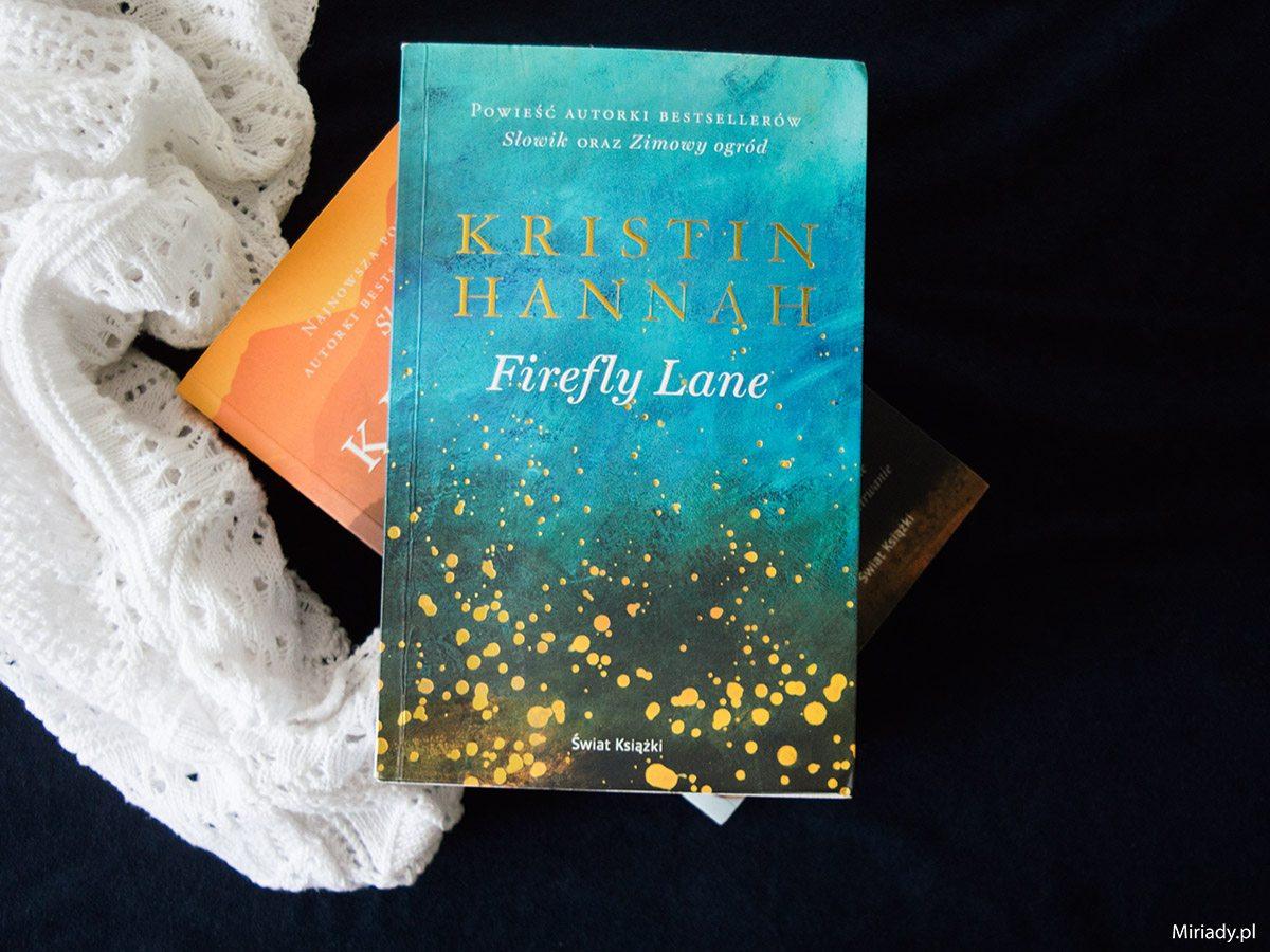 Firefly Lane - Kristin Hannah - recenzja - zdjęcie