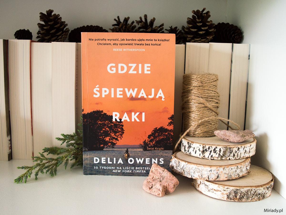 Gdzie śpiewają raki - Delia Owens - recenzja, zdjęcie