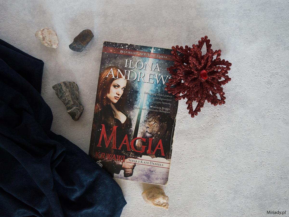 Magia krwawi - Ilona Andrews - recenzja - zdjęcie