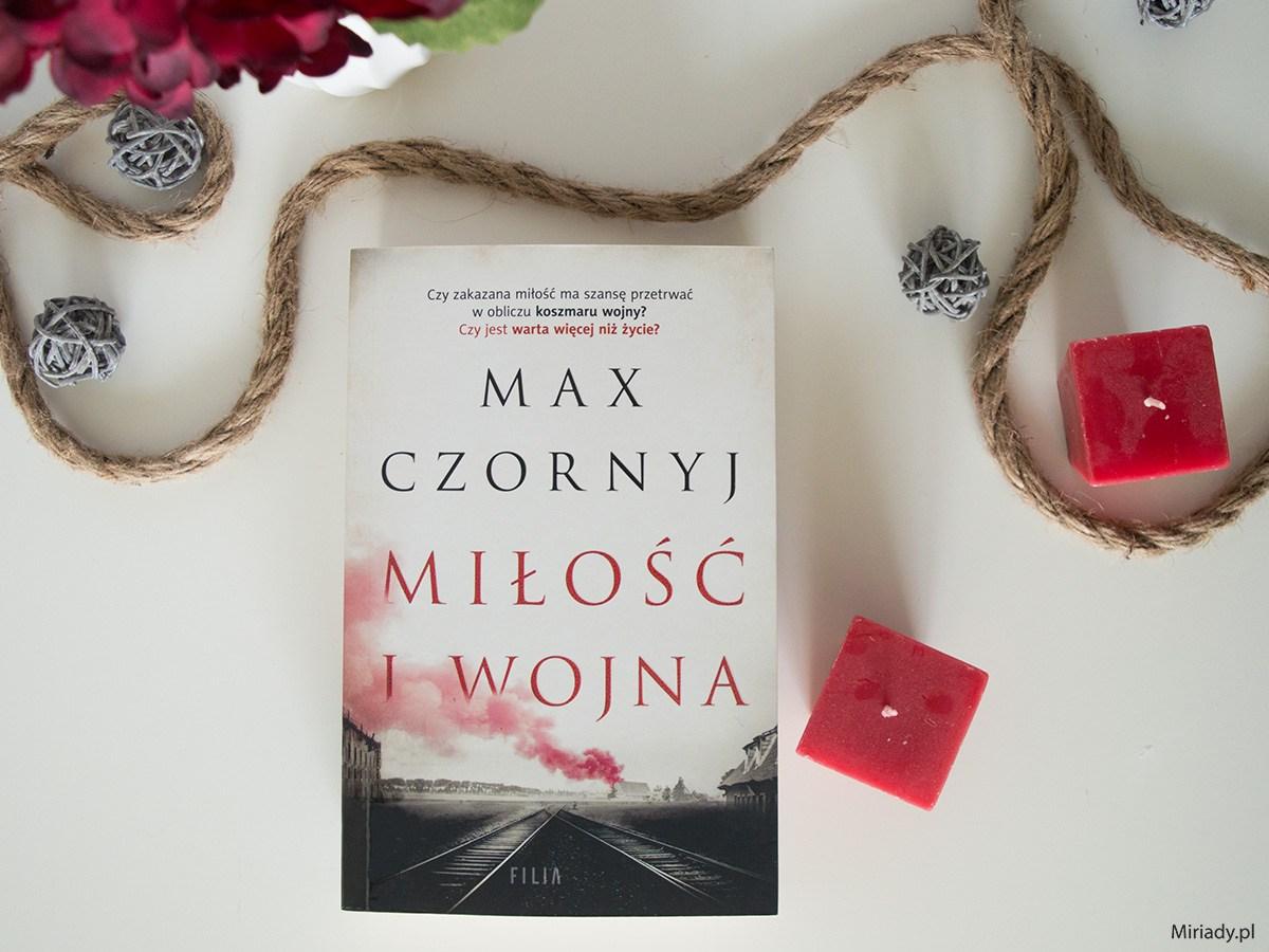 Miłość i wojna - Max Czornyj - recenzja zdjęcie