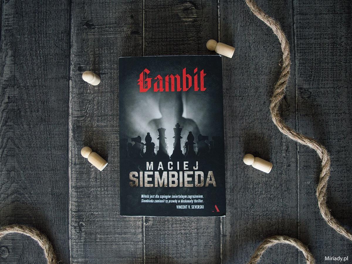 Gambit – Maciej Siembieda